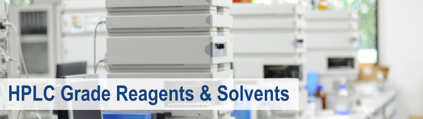 Check out our line of HPLC Grade Reagents & Solvents